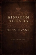The Kingdom Agenda: Life Under God (Hardcover)