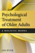 Psychological Treatment of Older Adults: A Holistic Model (Paperback)