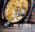 Mac 'n' Cheese: Traditional and inspired recipes for the ultimate comfort food (Hardcover)