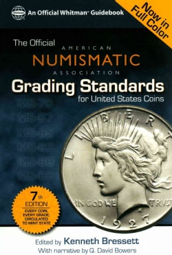 The Official American Numismatic Association Grading Standards for United States Coins (Hardcover)