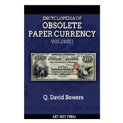 Whitman Encyclopedia of Obsolete Paper Money: Notes Issued by United States Banks, 1782-1866 (Hardcover)