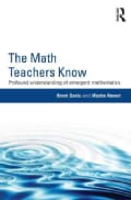 The Math Teachers Know: Profound Understanding of Emergent Mathematics (Paperback)