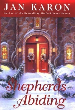 Shepherds Abiding: A Mitford Christmas Story (Hardcover)