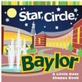 Star, Circle, Baylor (Board book)