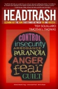 HeadTrash: Cleaning Out the Junk That Stands Between You and Success (Hardcover)