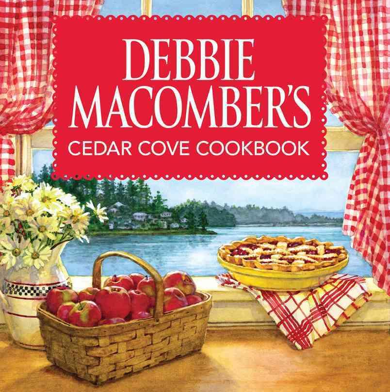 Debbie Macomber's Cedar Cove Cookbook (Hardcover)