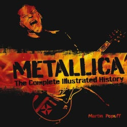 Metallica: The Complete Illustrated History (Hardcover)