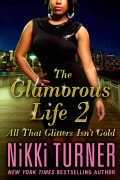 The Glamorous Life 2: All That Glitters Isn't Gold (Paperback)