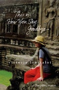 This Is How You Say Goodbye: A Daughter's Memoir (Hardcover)