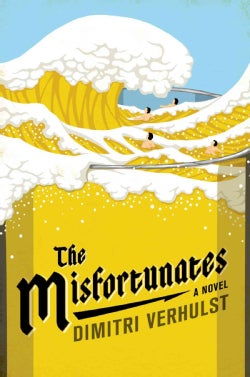 The Misfortunates (Hardcover)