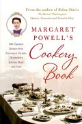 Margaret Powell's Cookery Book: 500 Upstairs Recipes from Everyone's Favorite Downstairs Kitchen Maid and Cook (Paperback)