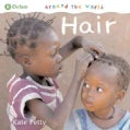 Around the World: Hair (Paperback)