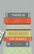 There Is No Enjoyment Like Reading!: Journal (Notebook / blank book)