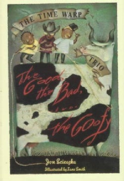 The Good, the Bad and the Goofy (Hardcover)
