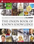 The Onion Book of Known Knowledge: A Definitive Encyclopaedia of Existing Information (Paperback)