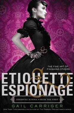 Etiquette & Espionage (Paperback)