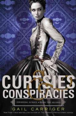 Curtsies & Conspiracies (Hardcover)
