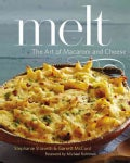 Melt: The Art of Macaroni and Cheese (Hardcover)