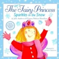 The Very Fairy Princess Sparkles in the Snow (Hardcover)