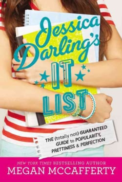 Jessica Darling's It List: The (Totally Not) Guaranteed Guide to Popularity, Prettiness & Perfection (Hardcover)