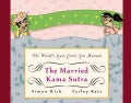 The Married Kama Sutra: The World's Least Erotic Sex Manual (Hardcover)