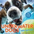 Underwater Dogs: Kids Edition (Hardcover)