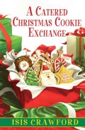 A Catered Christmas Cookie Exchange (Hardcover)