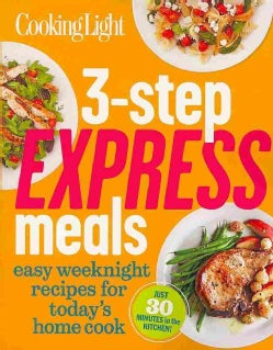3-step Express meals: easy week night recipes for today's home cook (Paperback)