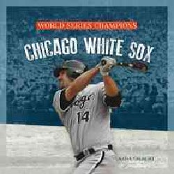 Chicago White Sox (Paperback)