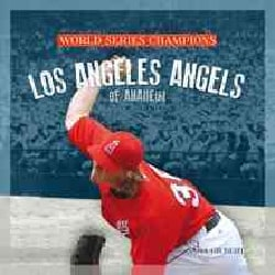 Los Angeles Angels of Anaheim (Paperback)