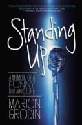 Standing Up: A Memoir of a Funny (Not Always) Life (Hardcover)