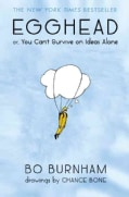 Egghead: Or, You Can't Survive on Ideas Alone (Hardcover)