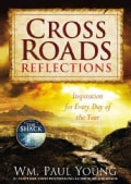 Cross Roads Reflections: Reflections for Every Day of the Year (Hardcover)