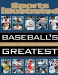 Sports Illustrated Baseball's Greatest (Hardcover)