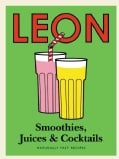 Leon Smoothies, Juices & Cocktails (Hardcover)