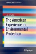 The American Experience in Environmental Protection (Paperback)