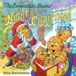 The Berenstain Bears' Night Before Christmas (Paperback)