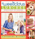 Weelicious Lunches: Think Outside the Lunch Box With More Than 160 Happier Meals (Hardcover)