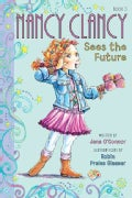 Nancy Clancy Sees the Future (Hardcover)