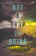 Not a Drop to Drink (Hardcover)