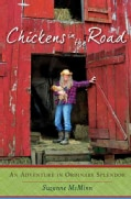 Chickens in the Road: An Adventure in Ordinary Splendor (Hardcover)