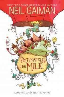 Fortunately, the Milk (Hardcover)