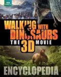 Walking With Dinosaurs Encyclopedia (Hardcover)