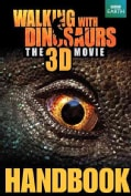 Walking With Dinosaurs The 3D Movie Handbook (Hardcover)