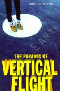 The Paradox of Vertical Flight (Hardcover)