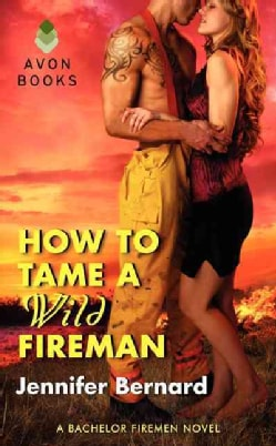How to Tame a Wild Fireman (Paperback)