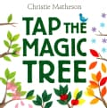 Tap the Magic Tree (Hardcover)