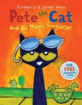 Pete the Cat and His Magic Sunglasses (Hardcover)