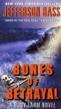 Bones of Betrayal: A Body Farm Novel (Paperback)