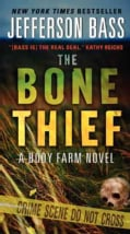 The Bone Thief: A Body Farm Novel (Paperback)